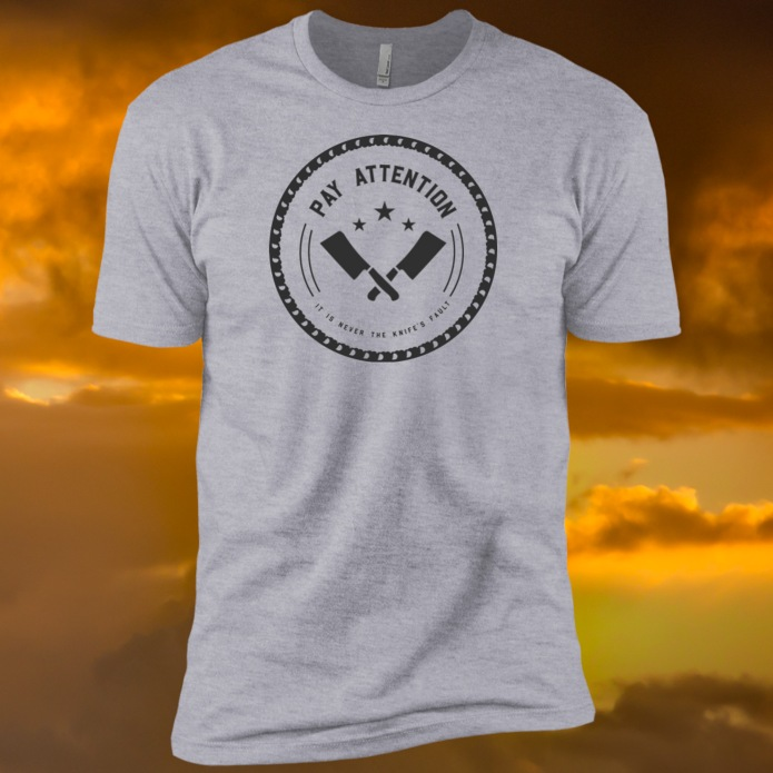 It Is Never the Knife TShirt